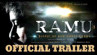 RAMU MOVIE OFFICIAL TRAILER | A Biopic Of RGV Part | Ram Gopal Varma |